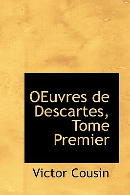 Image for OEuvres de Descartes, Tome Premier