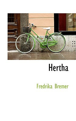 Hertha, Bremer, Fredrika