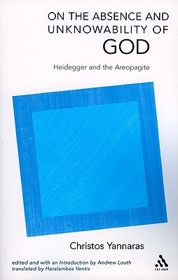 Image for On the Absence and Unknowability of God: Heidegger and the Areopagite (Academic Paperback)