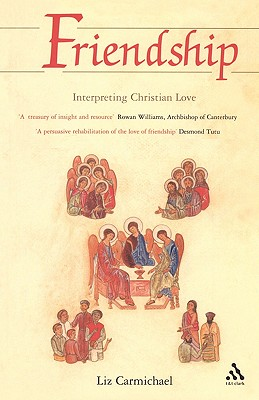Image for Friendship: Interpreting Christian Love