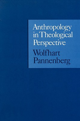 Image for Anthropology in Theological Perspective