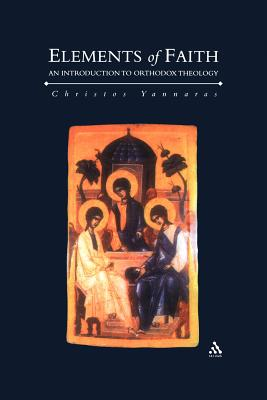 Image for Elements of Faith : An Introduction to Orthodox Theology