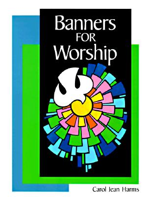 Image for Banners for Worship (Concordia Banner Craft)