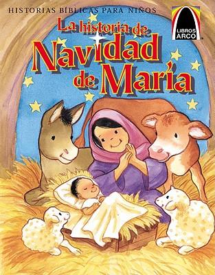 Image for La Historia de Navidad de Maria (Arch Books) (Spanish Edition)