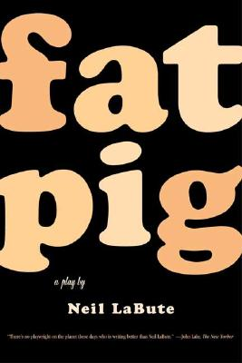 Image for Fat Pig: A Play