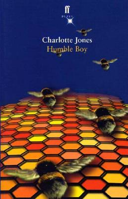 Humble Boy: A Play, Jones, Charlotte