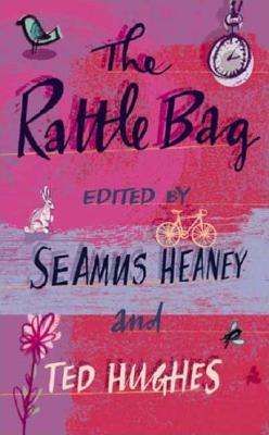 The Rattle Bag: An Anthology of Poetry, Ted Hughes