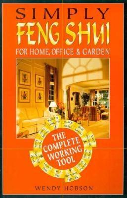 Image for Simply Feng Shui : For Home, Office and Garden - The complete Working Tool