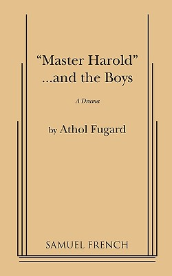 """Image for """"MASTER HAROLD""""... AND THE BOYS A DRAMA"""