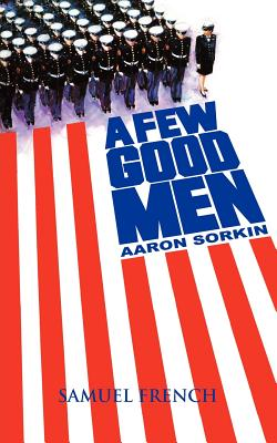FEW GOOD MEN, SORKIN, AARON