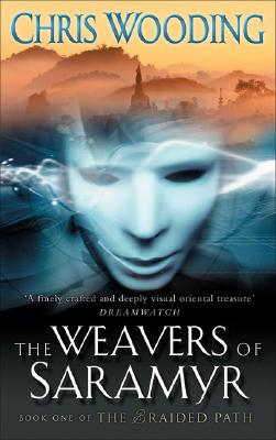 Image for The Weavers of Saramyr (The Braided Path series)