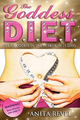 The Goddess DIET, Anita Revel