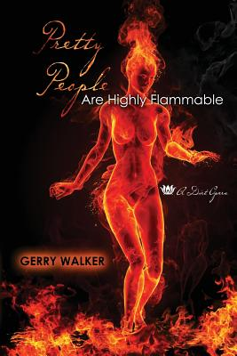 Image for Pretty People Are Highly Flammable