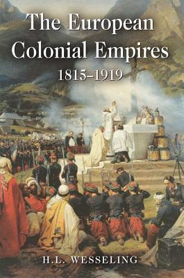 Image for The European Empires: The Continental Powers and the Overseas World 1815-1919