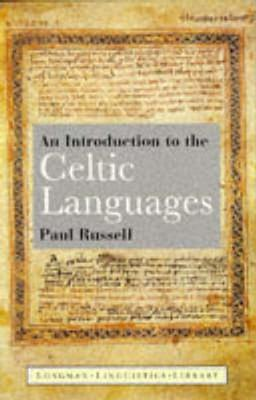 Image for An Introduction to the Celtic Languages (Longman Linguistics Library)