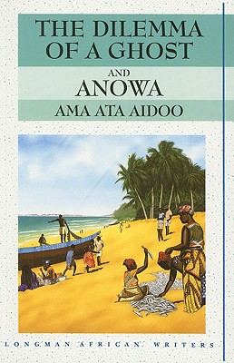Image for Dilemma of a Ghost and Anowa