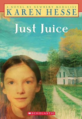"Just Juice (Scholastic Signature), ""Hesse, Karen"""