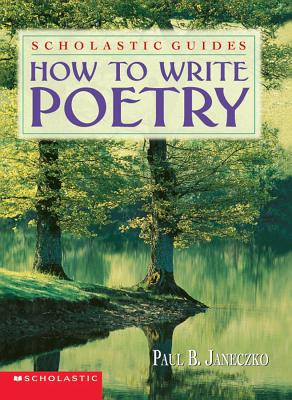 Image for How To Write Poetry Scholastic Guides