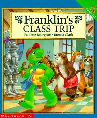 Image for Franklin's Class Trip (Franklin)