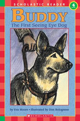 """Buddy:  The First Seeing Eye Dog  (Hello Reader!, Level 4)"", ""Moore, Eva"""
