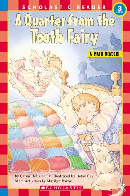 A Quarter from the Tooth Fairy, Math Activities (Hello Math Reader, Level 3, Gardes 1&2), Holtzman, Caren; Burns, Marilyn