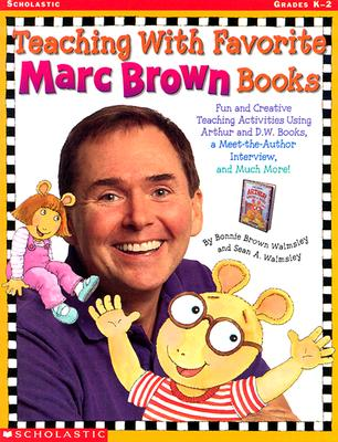 Image for Teaching with Favorite Marc Brown Books (Grades K-2)