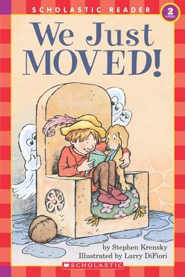 We Just Moved (level 2) (Hello Reader), Stephen Krensky