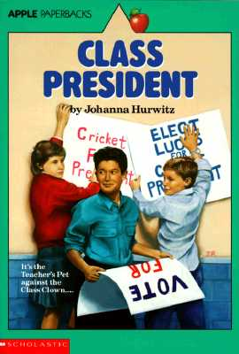 Image for Class President (An Apple Paperback)