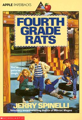 Fourth Grade Rats (Apple Paperbacks), JERRY SPINELLI