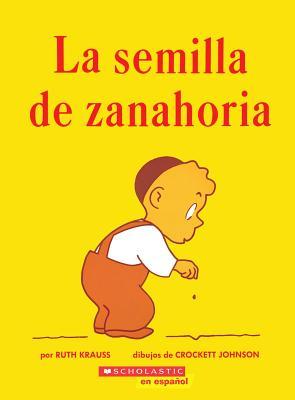 Image for La semilla de zanahoria