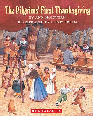 Image for The Pilgrims' First Thanksgiving