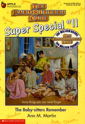 The Baby-Sitters Remember Super Special #11, Ann M. Martin