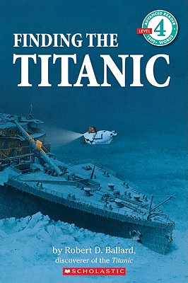 Image for Finding the Titanic (Hello Reader! Level 4)