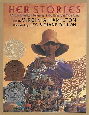 Her Stories : African American Folktales, Fairy Tales and True Tales, Hamilton, Virginia