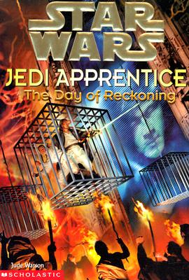 Image for The Day of Reckoning (Star Wars: Jedi Apprentice, Book 8)