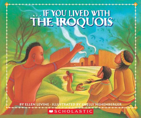 Image for If You Lived With The Iroquois