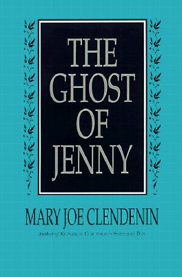 The Ghost of Jenny, Clendenin, Mary