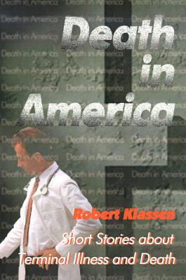 Image for Death in America: Short Stories about Terminal Illness and Death