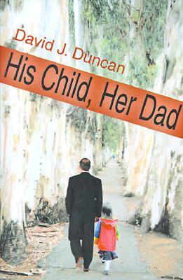 His Child, Her Dad, Duncan, David