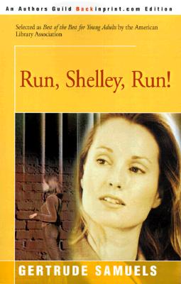 Run, Shelley, Run!, Samuels, Gertrude