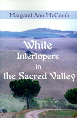 Image for White Interlopers in the Sacred Valley