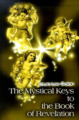 Image for The Mystical Keys to the Book of Revelation
