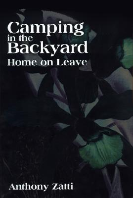 Image for Camping in the Backyard : Home on Leave