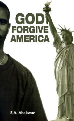 God Forgive America, Abakwue, S.A.