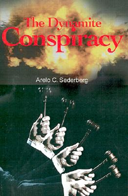 Image for The Dynamite Conspiracy