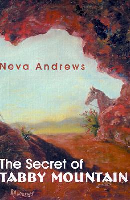 The Secret of Tabby Mountain, Neva Andrews