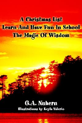 Image for A Christmas List </p>Learn And Have Fun In School </p> The Magic Of Wisdom