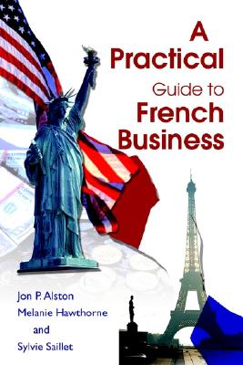 Image for A Practical Guide to French Business
