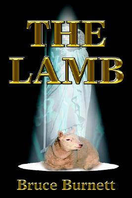 THE LAMB, Bruce Burnett