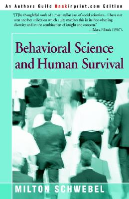 Image for Behavioral Science and Human Survival